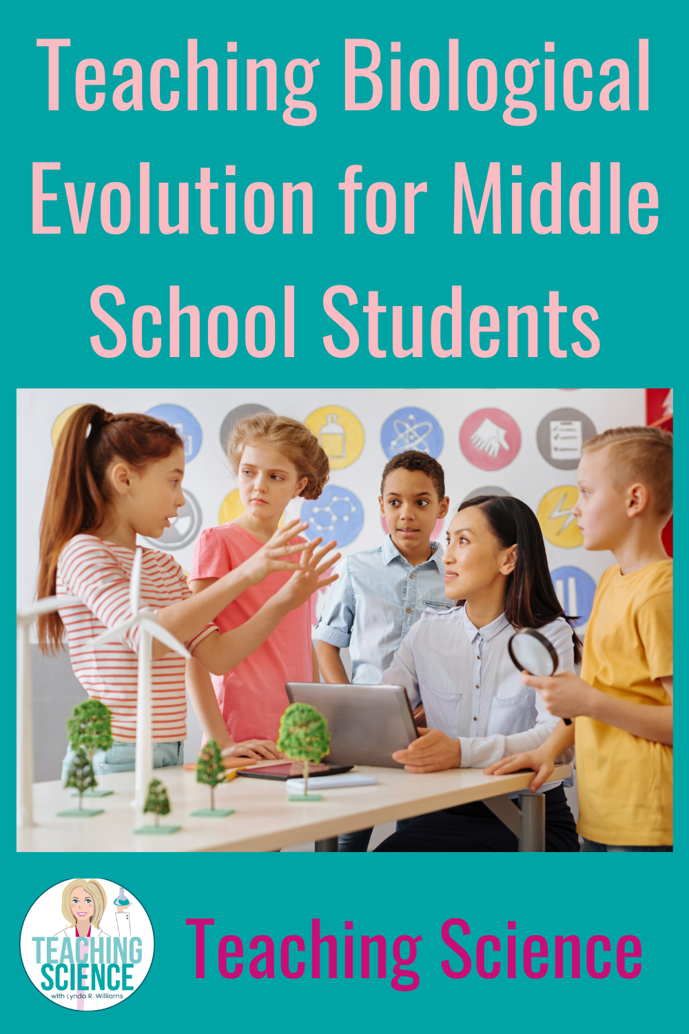 Teaching the Biological Evolution Standards for Middle School