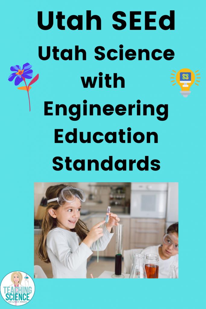 Utah SEEd Science with Engineering Education Standards