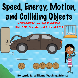 Speed, Energy, Motion, and Colliding Objects