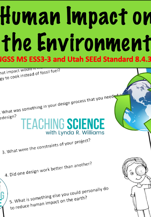 Human Impact on the Environment Middle School Science Unit – NGSS MS-ESS3-3